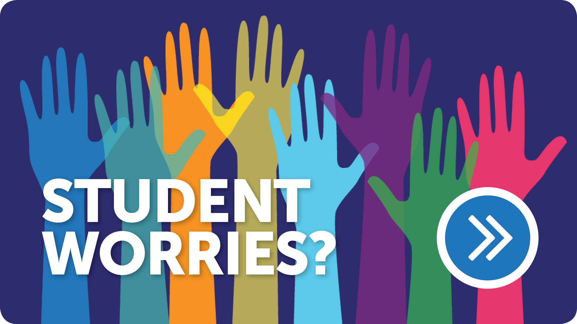Student Worries?